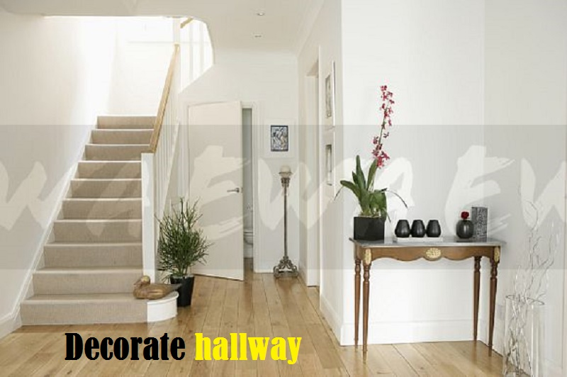 How to decorate hallway that increase the beauty